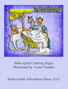 Cover of The First Christmas - coloring Bible quilt pages