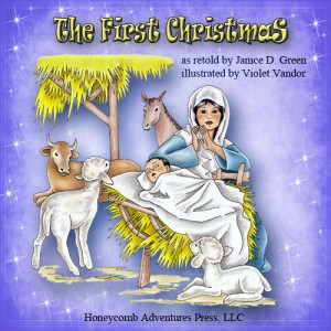 The First Christmas by Janice D. Green, illustrated by Violet Vandor