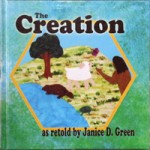 The Creation by Janice D. Green